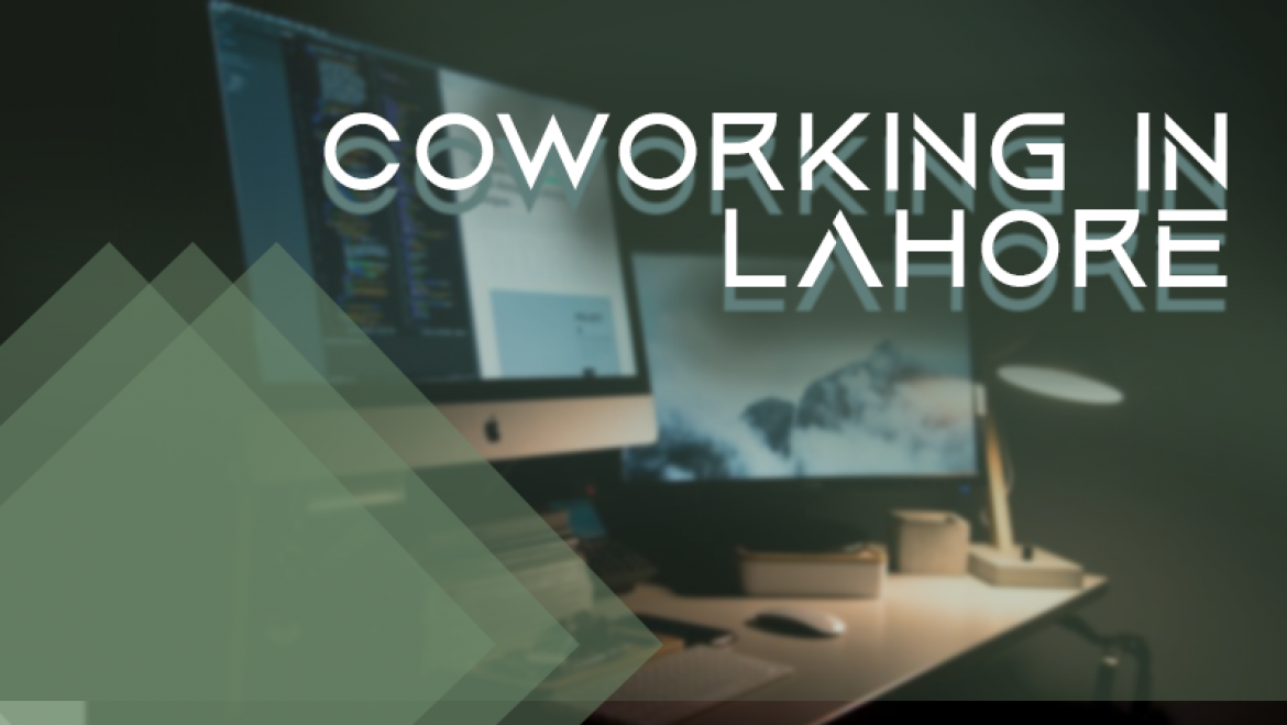 Coworking in Lahore
